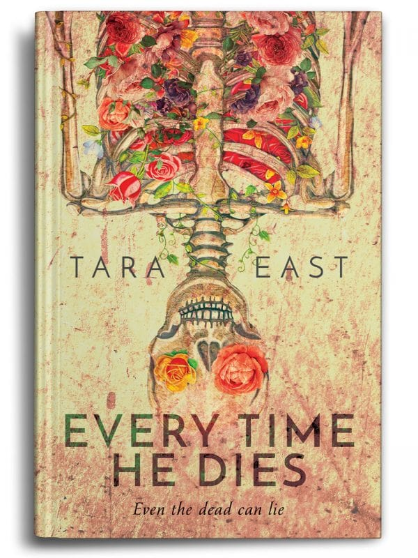 Every Time He Dies by Tara East